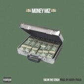 100 in the Stash von Money Miz