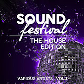 Sound Festival (The House Edition), Vol. 3 - EP by Various Artists