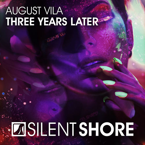 Three Years Later by August Vila