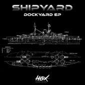 Dockyard - Single de Shipyard
