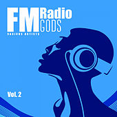 FM Radio Gods, Vol. 2 - EP by Various Artists