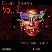 Waiting for a Lifetime, Vol. 2 by Debby Holiday