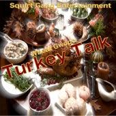 Turkey Talk de Wheat Gwopo