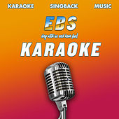 Your Man (Karaoke Version) by EBS Karaoke