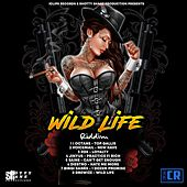 Wild Life Riddim by Various Artists