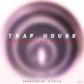 Trap House von Nehzahr
