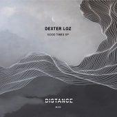 Good Times EP von Dexter Loz