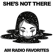 She's Not There: AM Radio Favorites de Various Artists