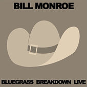 Bluegrass Breakdown Live von Bill Monroe