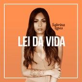 Lei da Vida de Sabrina Lopes