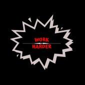 Work Harder de John-O