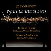 Where Christmas Lives by JD Symphony