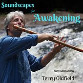 Soundscapes for Awakening de Terry Oldfield