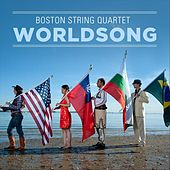 Worldsong by Boston String Quartet