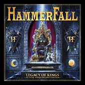 Legacy of Kings 20 Year Anniversary Edition by Hammerfall