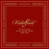 Kalafina 5th Anniversary Live Selection 2009-2012 de Kalafina
