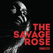 Homeless by Savage Rose
