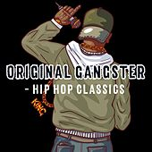 Original Gangster - Hip Hop Classics de Various Artists