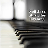 Soft Jazz Music for Evening de Relaxing Classical Piano Music