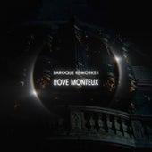 Baroque Reworks I de Rove Monteux