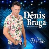Meu Desejo by Dênis Braga