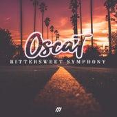 Bittersweet Symphony de Oscat!