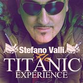 Titanic Experience by Stefano Valli