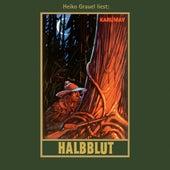 Halbblut - Karl Mays Gesammelte Werke, Band 38 (Ungekürzte Lesung) von Karl May