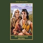 Das Vermächtnis des Inka - Karl Mays Gesammelte Werke, Band 39 (Ungekürzte Lesung) von Karl May