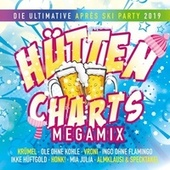 Hütten Charts Megamix - Die Ultimative Apres Ski Party von Various Artists