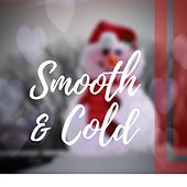 Smooth & Cold by Dr Rahul Vaghela