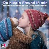 Du hast'n Freund in mir (Weihnachtslieder für Groß und Klein) by Schmitti