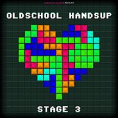 Oldschool Handsup - Stage 3 de Various Artists