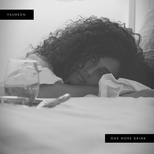 One More Drink von Yasmeen (R&B)