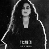 Made to Win (Live) von Yasmeen (R&B)