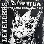 Zeitgeist Live (Sheffield Arena 18/12/95) by The Levellers