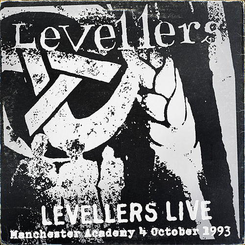 Levellers Live (Manchester Academy 4/10/93) by The Levellers