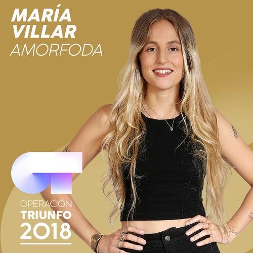 Amorfoda (Operación Triunfo 2018) de María Villar