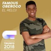 El Reloj (Operación Triunfo 2018) by Famous Oberogo