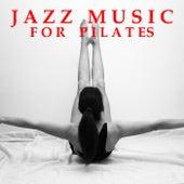 Jazz Music For Pilates di Various Artists