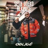 Obligé de Seth Gueko