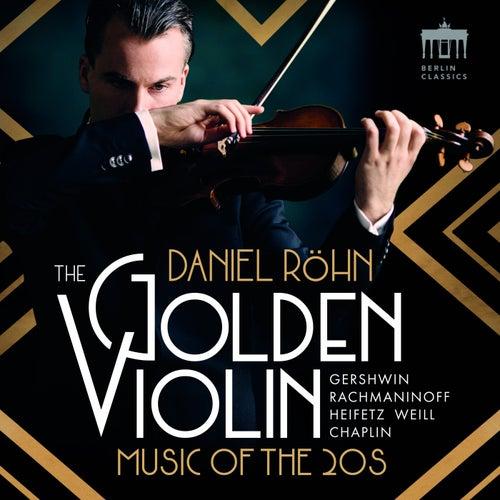 The Golden Violin (Music of the 20s) de Württembergisches Kammerorchester Heilbronn Daniel Röhn