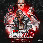 The Price Went Up by D-Bando