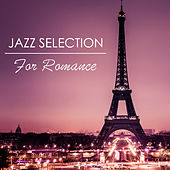 Jazz Selection For Romance by Various Artists