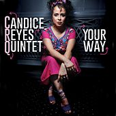 Your Way de Candice Reyes Quintet