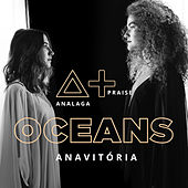 Oceans (Where My Feet May Fail) de Analaga
