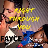 Right Through You by Young Trav