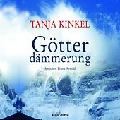 Götterdämmerung (Gekürzt) von Tanja Kinkel