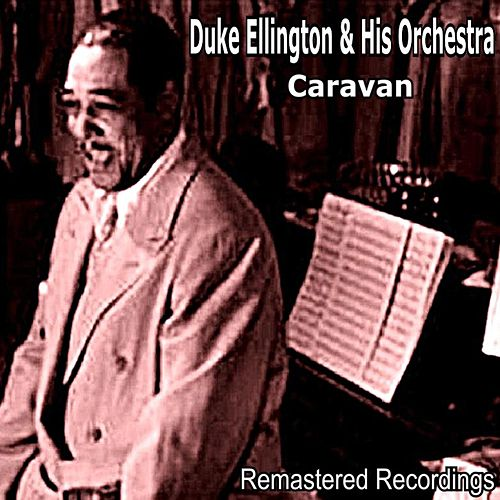 Caravan by Duke Ellington