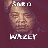 Wazey by Saro